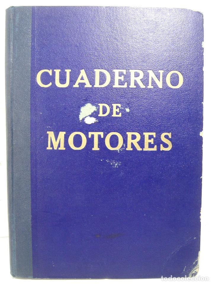 Líneas de navegación: CUADERNO DE MOTORES 1958 -BUQUE B7T BAILEN-EDICIONES FRAGATA-SELLADO ESCUELA OFICIAL NAUTICA BILBAO - Foto 2 - 118285363