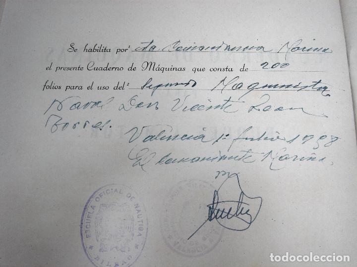 Líneas de navegación: CUADERNO DE MOTORES 1958 -BUQUE B7T BAILEN-EDICIONES FRAGATA-SELLADO ESCUELA OFICIAL NAUTICA BILBAO - Foto 8 - 118285363