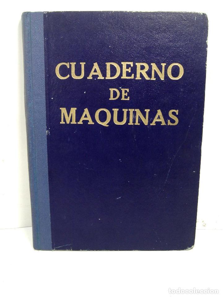 CUADERNO DE MAQUINAS 1957 -VAPOR MALLORCA-EDICIONES FRAGATA-SELLADO COMANDANCIA MARINA VALENCIA (Coleccionismo - Líneas de Navegación)