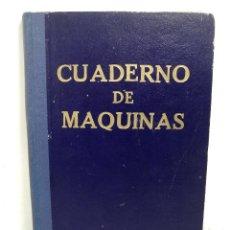 Líneas de navegación: CUADERNO DE MAQUINAS 1957 -VAPOR MALLORCA-EDICIONES FRAGATA-SELLADO COMANDANCIA MARINA VALENCIA. Lote 118287147