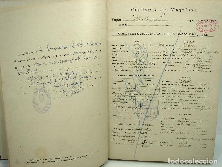 Líneas de navegación: CUADERNO DE MAQUINAS 1957 -VAPOR MALLORCA-EDICIONES FRAGATA-SELLADO COMANDANCIA MARINA VALENCIA - Foto 3 - 118287147