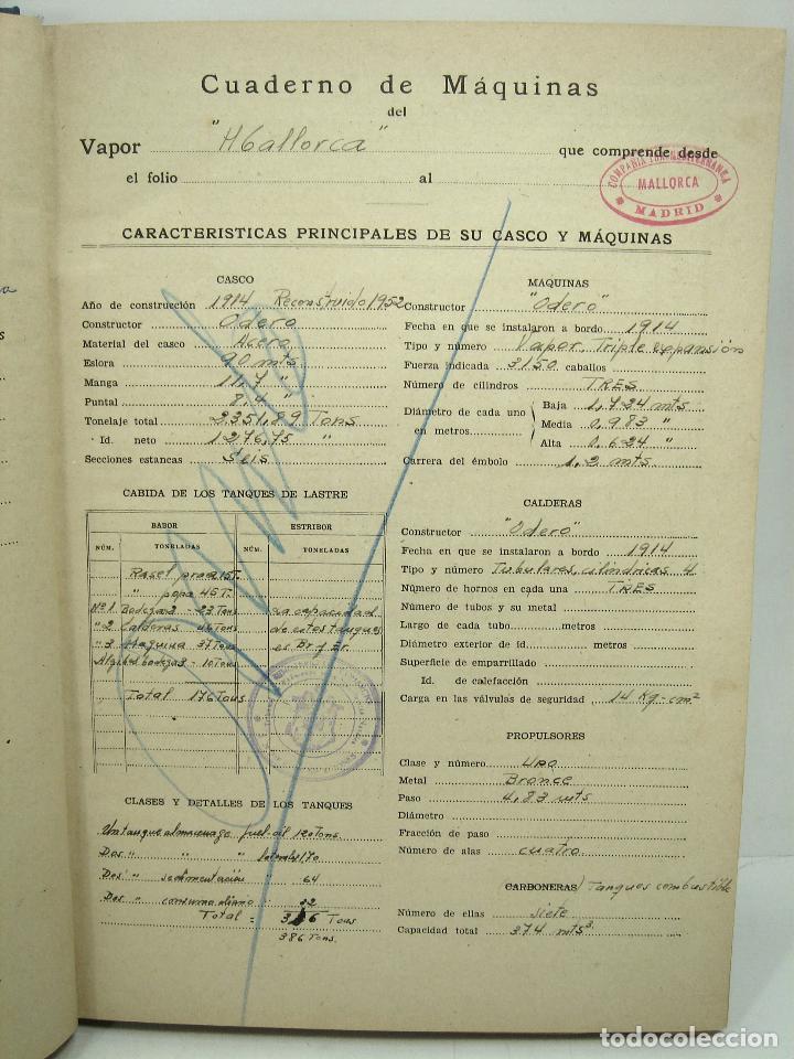 Líneas de navegación: CUADERNO DE MAQUINAS 1957 -VAPOR MALLORCA-EDICIONES FRAGATA-SELLADO COMANDANCIA MARINA VALENCIA - Foto 5 - 118287147