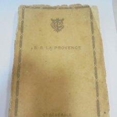 Líneas de navegación: COMPAÑIA GENERAL TRANSATLANTICA. PARIS. S.S. LA PROVENCE. CATALOGO DEL BARCO. ILUSTRADO. VER. Lote 122359355