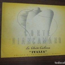 Líneas de navegación: BARCO CONTE BIANCAMANO. LA CLASE CABINA. ITALIA. SOCIETA DI NAVIGAZIONE, GENOVA.. Lote 123122943