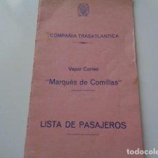 Líneas de navegación: COMPAÑÍA TRANSATLANTICA. ESPAÑA. AÑOS 40 APROX. VAPOR CORREO MARQUES DE COMILLAS. LISTA DE PASAJEROS. Lote 126056191
