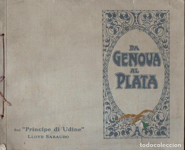 DA GENOVA AL PLATA SUL PRINCIPE DI UDINE LLOYD SABAUDO (1907) (Coleccionismo - Líneas de Navegación)