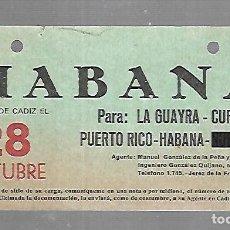 Líneas de navegación: CARTEL DE SALIDA DE BARCO. HABANA. SALDRA DE CADIZ. VER. 15 X 8CM. Lote 133084398