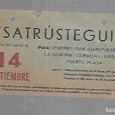 Líneas de navegación: CARTEL DE SALIDA DE BARCO. SATRUSTEGUI. SALDRA DE CADIZ. VER. 15 X 8CM. Lote 133084498