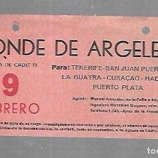 Líneas de navegación: CARTEL DE SALIDA DE BARCO. CONDE DE ARGELEJO. SALDRA DE CADIZ. VER. 15 X 8CM. Lote 133084598