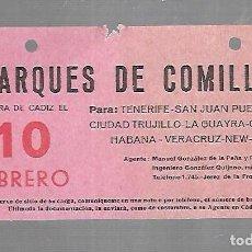 Líneas de navegación: CARTEL DE SALIDA DE BARCO. MARQUES DE COMILLAS. SALDRA DE CADIZ. VER. 15 X 8CM. Lote 133084646