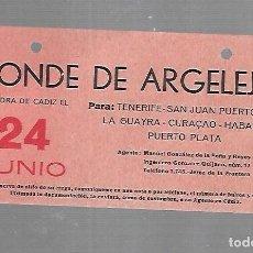Líneas de navegación: CARTEL DE SALIDA DE BARCO. CONDE DE ARGELEJO. SALDRA DE CADIZ. VER. 15 X 8CM. Lote 133084674