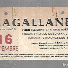 Líneas de navegación: CARTEL DE SALIDA DE BARCO. MAGALLANES. SALDRA DE CADIZ. VER. 15 X 8CM. Lote 133084742