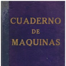 Líneas de navegación: CUADERNO DE MAQUINAS Y CUADERNO DE MOTORES DEL VAPOR MAR CARIBE EXPEDIDOS POR LA COMANDANCIA DE MARI. Lote 133141178