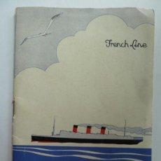Linhas de navegação: FRENCH LINE TRANSATLANTIQUE LITE DE PASSAGER. JULY AÑO 1932. Lote 139967878