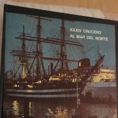 Líneas de navegación: XXXIV CRUCERO AL MAR DEL NORTE.TRASATLANTICO CABO SAN ROQUE.YBARRA 1976. Lote 143215282