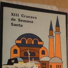 Líneas de navegación: XIII CRUCERO DE SEMANA SANTA.TRASATLANTICO CABO SAN ROQUE.YBARRA 1976. Lote 143215462