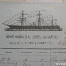 Líneas de navegación: CONOCIMIENTO DE EMBARQUE.VAPORES CORREOS DE LA COMPAÑIA TRASATLÁNTICA.VAPOR CIUDAD DE SANTANDER.1886. Lote 145114638