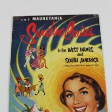 Líneas de navegación: PR-275. SUNSHINE CRUISES TO THE WEST INDIES AND SOUTH AMERICA, 1953. R.M.S.MAURETANIA.CUNARD LINE.. Lote 151407994