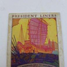 Líneas de navegación: PR- 313. FOLLETO PRESIDENT LINERS. DOLLAR STEAMSHIP LINE.. Lote 151993266