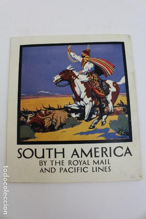 PR- 342. FOLLETO PROMOCION SOUTH AMERICA BY THE ROYAL MAIL AND PACIFIC LINES. (Coleccionismo - Líneas de Navegación)