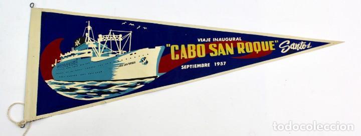 PR- 355. BANDERIN DE TELA CABO SAN ROQUE, SEPTIEMBRE 1957. VIAJE INAUGURAL. SANTOS. (Coleccionismo - Líneas de Navegación)
