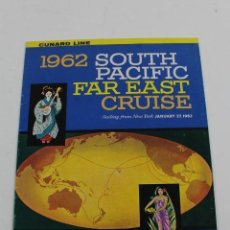Líneas de navegación: PR-638. FOLLETO SOUTH PACIFIC FAR EAST CRUISE. CARONIA, AÑO 1962.. Lote 152436182