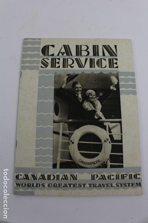 PR- 641. FOLLETO CABIN SERVICE, CANADIAN PACIFIC, WORLD'S GREATEST TRAVEL SYSTEM. AÑOS 30. (Coleccionismo - Líneas de Navegación)