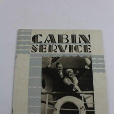 Líneas de navegación: PR- 641. FOLLETO CABIN SERVICE, CANADIAN PACIFIC, WORLD'S GREATEST TRAVEL SYSTEM. AÑOS 30.. Lote 152436730