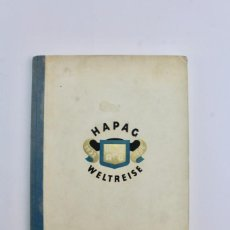 Líneas de navegación: PR- 45 PROGRAMA DE VIAJE.HAPAG WELTREISE.BARCO RESOLUTE .HAMBURG AMERICA LINIE.AÑO 1932. Lote 152437302