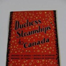 Líneas de navegación: PR-864. FOLLETO PROMOCION DUCHES STEAMSHIPS TO CANADA. CANADIAN PACIFIC.. Lote 154238658