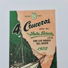 Líneas de navegación: PR-905. FOLLETO CLIPPER LINE. 4 CRUCEROS. CON EL M.7Y. STELLA POLARIS. 1952.. Lote 155599602