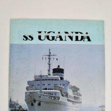 Líneas de navegación: PR-938 SS UGANDA.BY NEIL MCCART.ED A SHIPS SPECIAL PUBLICATION.ENGLAND .AÑO 1986.. Lote 155943018