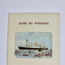 Líneas de navegación: PR-941 GUIDE DE PASSAGER.COMPAGNIE MARITIME DES CHANGEUR REUNIS.MEDIADOS DE SIGLO XX.. Lote 155953094