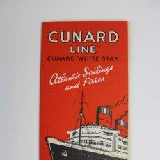 Líneas de navegación: PR-949 CATALOGO DE BARCO. CUNARD LINE CUNARD WHITE STAR ATLANTIC SAILINGS AND FARES.AÑO 1954.. Lote 156048262