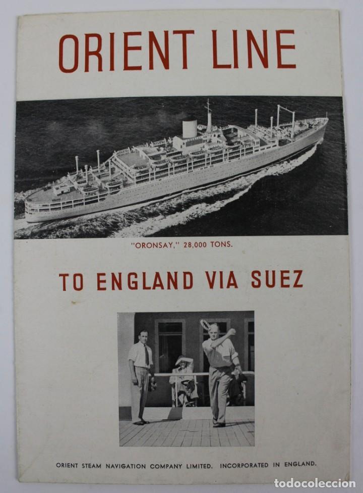 PR- 955. FOLLETO ORIENT LINE. TO ENGLAND VIA SUEZ. (Coleccionismo - Líneas de Navegación)