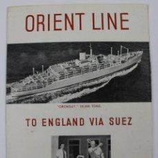 Líneas de navegación: PR- 955. FOLLETO ORIENT LINE. TO ENGLAND VIA SUEZ.. Lote 156081890