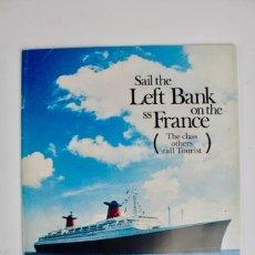 Líneas de navegación: PR-962 CATALOGO DE BARCO.SAIL THE LEFT BANK ON THE SS FRANCE .FRENCH LINE.AÑOS 60 .. Lote 156151250