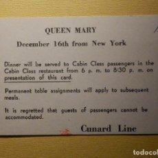 Líneas de navegación: TARJETA PARA ACCESO AL COMEDOR PARALA CENA DEL NAVIO QUEEN MARY - AÑOS 50´S - CUNNAR LINE. Lote 156781650