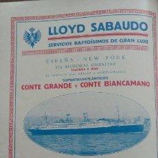 Líneas de navegación: LLOYD SABAUDO SUPERTRASATLANTICOS DE GRAN LUJO ESPAÑA-NEW YORK COMPAÑIA NAVIERA HOJA AÑO 1928. Lote 161455374