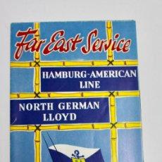 Líneas de navegación: PR-1130. FOLLETO FAR EAST SERVICE. HAMBURG-AMERICAN LINE. NORD GERMAN LLOYD.. Lote 163355706
