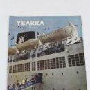 Líneas de navegación: PR- 1214. REVISTA INFORMACION YBARRA & CIA. SEVILLA. 1962-1964.. Lote 165211474