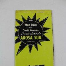Líneas de navegación: PR-1216. WEST INDIES AND SOUTH AMERIC CRUISES ABOARD THE AROSA SUN. 1957-58.. Lote 165214906