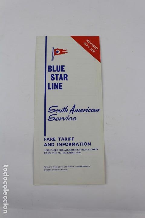 PR-1228. BLUE STAR LINE. 1970. SOUTH AMERICAN SERVICE. FARE TARIFF AND INFORMATION. (Coleccionismo - Líneas de Navegación)