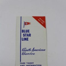 Líneas de navegación: PR-1228. BLUE STAR LINE. 1970. SOUTH AMERICAN SERVICE. FARE TARIFF AND INFORMATION.. Lote 165349942