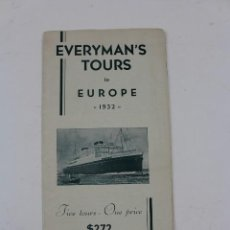 Líneas de navegación: PR-1230. FOLLETO EVERYMAN'S TOURS TO EUROPE 1932.. Lote 165350362