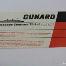 Líneas de navegación: PR-1231. CUNARD LINE. PASSAGE CONTRACT TICKET. QUEEN MARY. 1966.. Lote 165350674