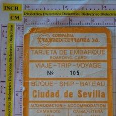 Líneas de navegación: BILLETE TICKET PASAJE VIAJE BUQUE TRASMEDITERRANEA CIUDAD DE SEVILLA. Lote 168514468