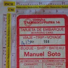 Líneas de navegación: BILLETE TICKET PASAJE VIAJE BUQUE TRASMEDITERRANEA BARCO MANUEL SOTO. Lote 168514496