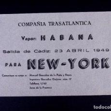 Líneas de navegación: VAPOR HABANA 23.04.1949. COMPAÑÍA TRASATLÁNTICA. Lote 168737184