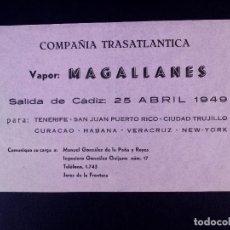 Líneas de navegación: VAPOR MAGALLANES 25.04.1949. COMPAÑÍA TRASATLÁNTICA. Lote 168737908